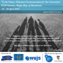 "EUJS Seminar: ""To the Future: Holocaust Commemoration for Our Generation"""